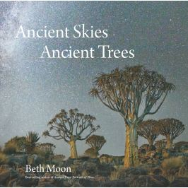 Beth Moon - ANCIENT SKIES, ANCIENT TREES