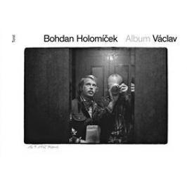 Bohdan Holomíček - ALBUM VÁCLAV