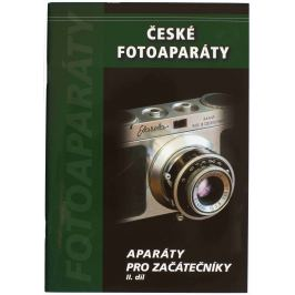 České fotoaparáty - APARÁTY PRO ZAČÁTEČNÍKY 2.díl česká verze