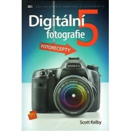 DIGITÁLNÍ FOTOGRAFIE 5 - Scott Kelby