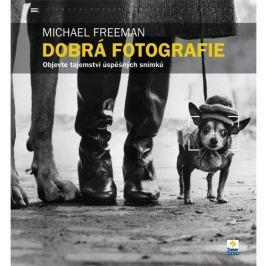 DOBRÁ FOTOGRAFIE - Michael Freeman