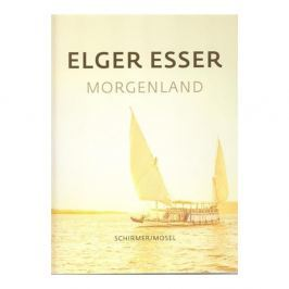 Elger Esser - MORGENLAND/ORIENT