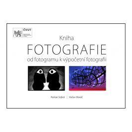 FOTOGRAFIE - od fotogramu k výpočetní fotografii