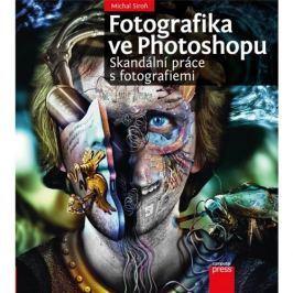 FOTOGRAFIKA VE PHOTOSHOPU - Skandální práce s fotografiemi