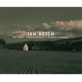 Jan Reich - DŮM V KRAJINĚ