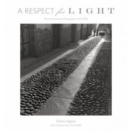 Mario Algaze - A RESPECT FOR LIGHT
