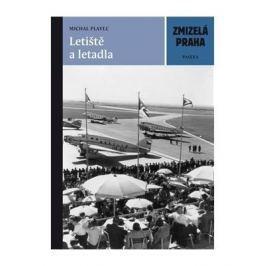 Michal Plavec - LETIŠTĚ A LETADLA