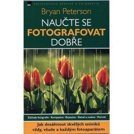 NAUČTE SE FOTOGRAFOVAT DOBŘE - B. Peterson