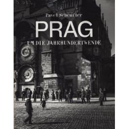 Pavel Scheufler - PRAHA ZA CÍSAŘE PÁNA německy