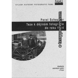 Pavel Scheufler - TEZE K DĚJINÁM DO ROKU 1914