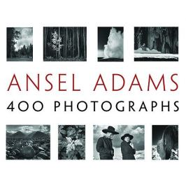 Ansel Adams - 400 PHOTOGRAPHS PB