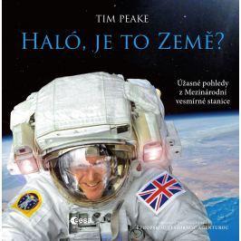 Tim Peake - HALÓ, JE TO ZEMĚ?