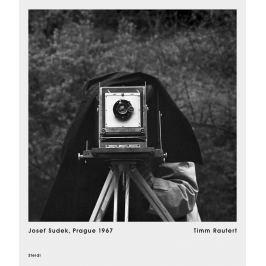 Timm Rautert - JOSEF SUDEK PRAGUE 1967