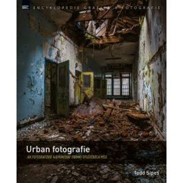 Todd Sipes - URBAN FOTOGRAFIE
