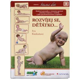 Knihy Rozvíjej se děťátko... (Eva Kiedroňová)