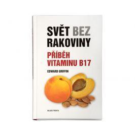 Knihy Svět bez rakoviny - Příběh vitaminu B17 (Edward Griffin)