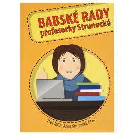 Knihy Babské rady profesorky Strunecké (prof. RNDr. Anna Strunecká)