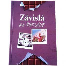 Knihy Kniha: Táňa Lišková - Závislá na čokoládě