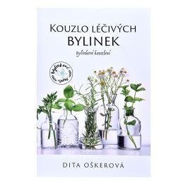 Knihy Kouzlo léčivých bylinek I. - Bylinkové kouzlení (Dita Oškerová)