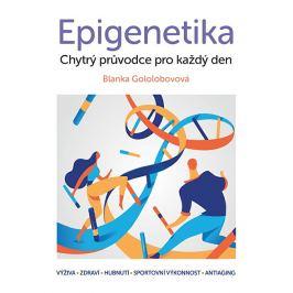 Knihy Epigenetika Chytrý průvodce pro každý den
