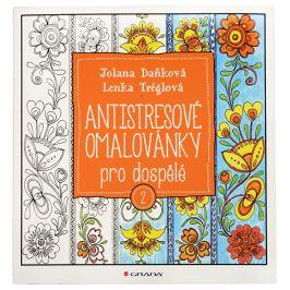 Knihy Antistresové omalovánky pro dospělé 2 (Jolana Daňková, Lenka Tréglová)